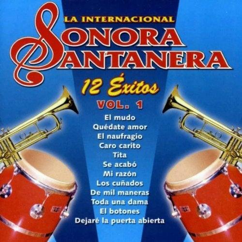 12 Exitos la Internacional Sonora Santanera, Vol. 1 de La Sonora Santanera
