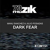 Dark Fear de Manu Sanchez