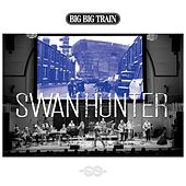 Swan Hunter de Big Big Train