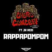 Rappapompom by Ghetto Concept