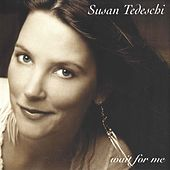 Wait For Me de Susan Tedeschi
