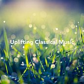 Uplifting Classical Music de Various Artists