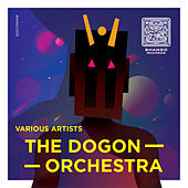 The Dogon Orchestra von Various
