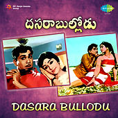 Dasara Bullodu (Original Motion Picture Soundtrack) de Various Artists