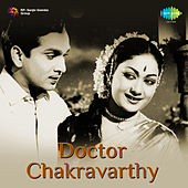 Doctor Chakravarthy (Original Motion Picture Soundtrack) de Various Artists