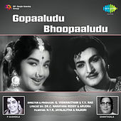 Gopaaludu Bhoopaaludu (Original Motion Picture Soundtrack) de Various Artists