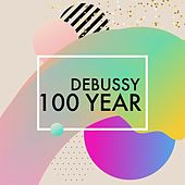Debussy 100 Year de Various Artists