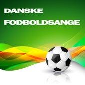 Danske Fodboldsange by Various Artists