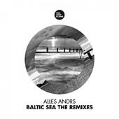 Baltic Sea (The Remixes) by Alles Andrs