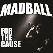 For the Cause von Madball