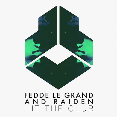 Hit The Club by Fedde Le Grand