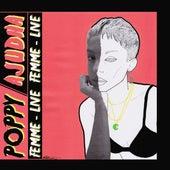 Femme (Live) by Poppy Ajudha