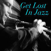 Get Lost In Jazz di Various Artists