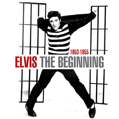 The Beginning (1953 - 1955) de Elvis Presley