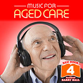 Music for Aged Care - Red Book 4 de Barry Hall