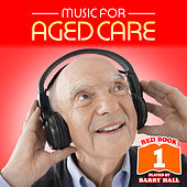 Music for Aged Care - Red Book 1 de Barry Hall