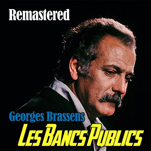 Les bancs publics de Georges Brassens