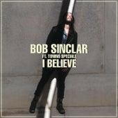I Believe de Bob Sinclar