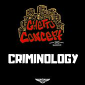 Criminology by Ghetto Concept