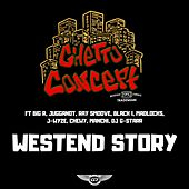 Westend Story by Ghetto Concept