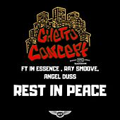 Rest in Peace by Ghetto Concept
