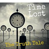Time Lost by The Truth Tale