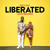 Liberated de DeJ Loaf & Leon Bridges