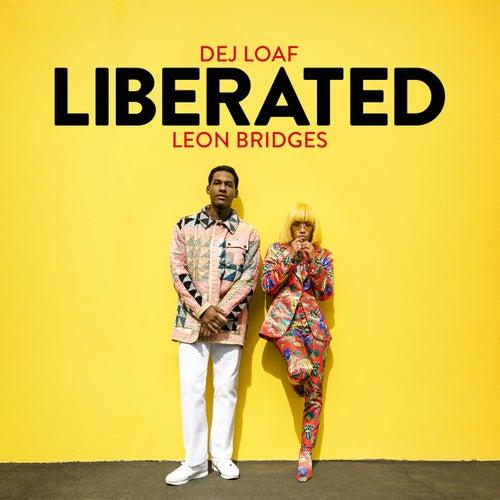 Liberated by DeJ Loaf & Leon Bridges