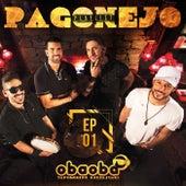 Pagonejo (EP 01) de Oba Oba Samba House