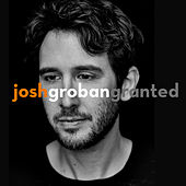 Granted von Josh Groban