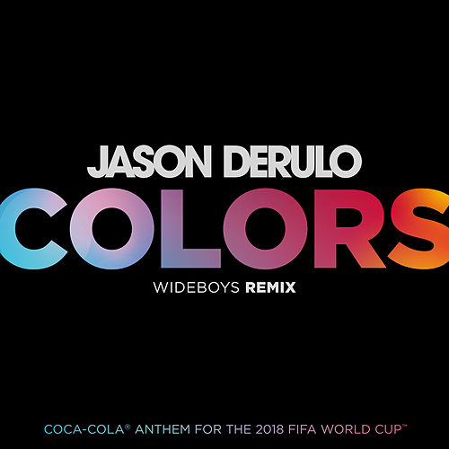Colors (Wideboys Remix) von Jason Derulo