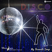My Favorite Songs D.I.S.C.O. de Various Artists