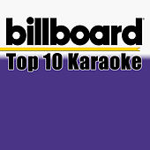 Billboard Karaoke - Top 10 Box Set (Vol. 8) de Billboard Karaoke