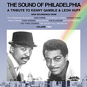 The Sound of Philadelphia: a Tribute to Kenny Gamble and Leon Huff, Vol. 2 de Various Artists