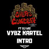 Vybz Kartel Intro by Ghetto Concept