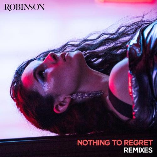 Nothing to Regret (Remixes) de Robinson