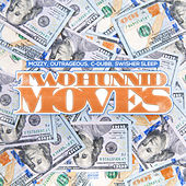 Two Hunnid Moves von Outrageous
