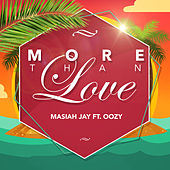 More Than Love von Masiah Jay