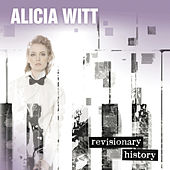 Revisionary History by Alicia Witt