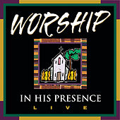 Worship in His Presence Live by Bishop Joseph Warren Walker III