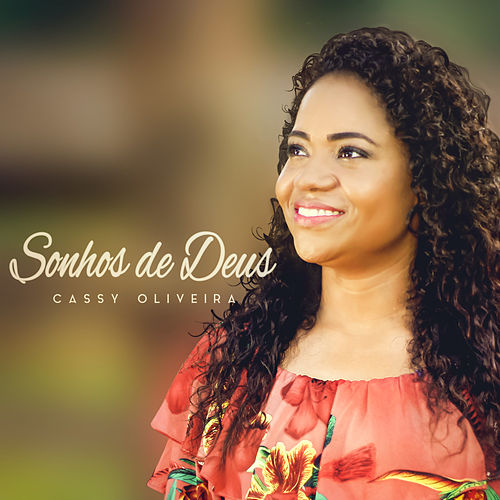 Sonhos de Deus de Cassy Oliveira