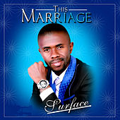 This Marriage by Surface