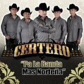 Pa'la Banda Más Norteña de Certero