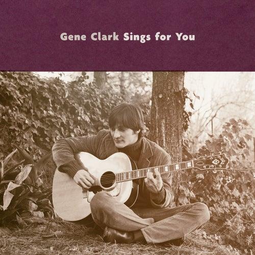 Gene Clark Sings For You de Gene Clark