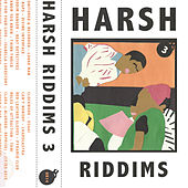 Harsh Riddims Vol. 3 de Various Artists
