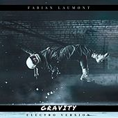 Gravity (Electro Version) von Fabian Laumont