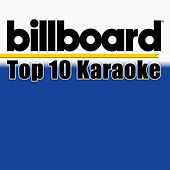 Billboard Karaoke - Top 10 Box Set (Vol. 3) de Various Artists