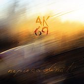 Nepieradināti de AK-69