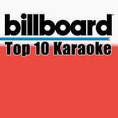 Billboard Karaoke - Top 10 Box Set (Vol. 5) by Billboard Karaoke