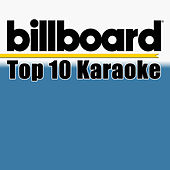 Billboard Karaoke - Top 10 Box Set (Vol. 6) de Various Artists